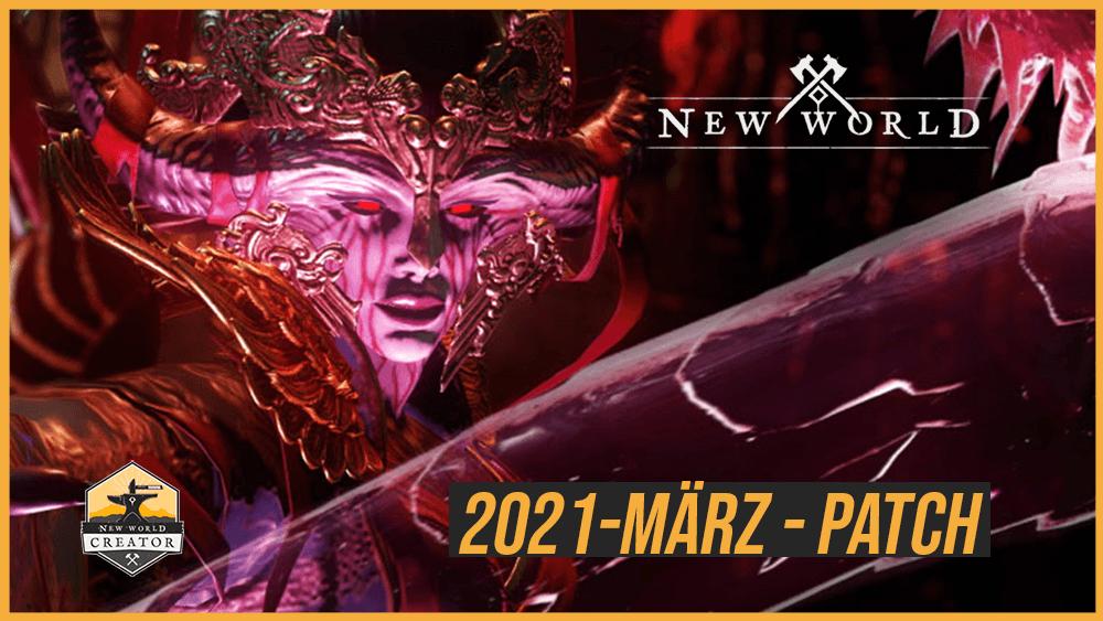 2021 März Patch Notes